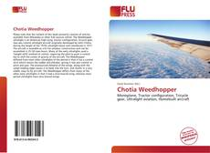 Bookcover of Chotia Weedhopper