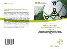 Bookcover of 1994 American Professional Soccer League