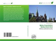Borítókép a  Métis Population Betterment Act - hoz