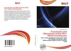 Bookcover of Foreshocks and Aftershocks of the 2011 Tōhoku Earthquake