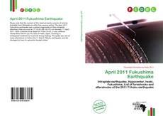 Bookcover of April 2011 Fukushima Earthquake