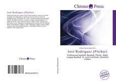 Bookcover of José Rodríguez (Pitcher)