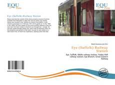 Eye (Suffolk) Railway Station kitap kapağı