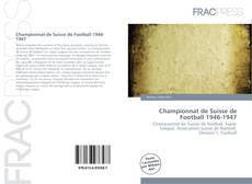 Championnat de Suisse de Football 1946-1947 kitap kapağı