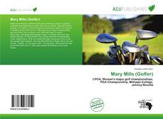 Bookcover of Mary Mills (Golfer)
