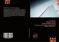 Buchcover von Focke Wulf Schnellflugzeug