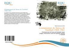 Capa do livro de Championnat de Suisse de Football 1960-1961