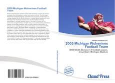 Обложка 2005 Michigan Wolverines Football Team