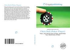 Couverture de Chris Bell (Poker Player)