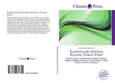 Bookcover of Kashiwazaki-Kariwa Nuclear Power Plant