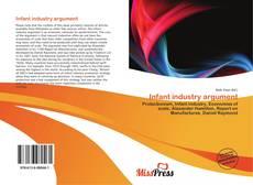 Bookcover of Infant industry argument