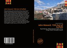 Bookcover of John Howard, 15th Earl of Suffolk