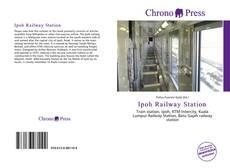 Обложка Ipoh Railway Station