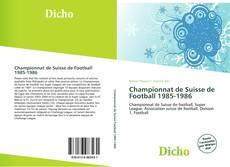 Capa do livro de Championnat de Suisse de Football 1985-1986