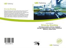 Bookcover of Drive-by Shooting