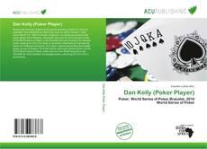 Couverture de Dan Kelly (Poker Player)