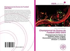 Capa do livro de Championnat de Suisse de Football 2002-2003
