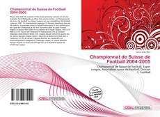 Bookcover of Championnat de Suisse de Football 2004-2005