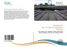 Bookcover of Ayr (original) Railway Station