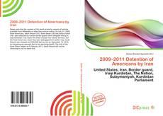 Copertina di 2009–2011 Detention of Americans by Iran