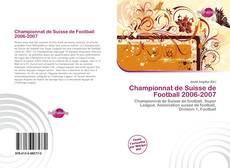 Capa do livro de Championnat de Suisse de Football 2006-2007