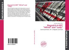 "Bookcover of Bagnall 0-4-0ST ""Alfred"" and ""Judy"""