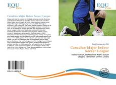 Bookcover of Canadian Major Indoor Soccer League