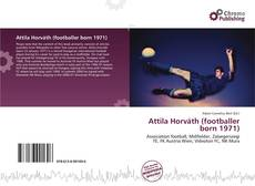 Attila Horváth (footballer born 1971) kitap kapağı
