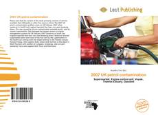 Bookcover of 2007 UK petrol contamination