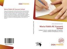 Copertina di Maria Fidelis RC Convent School