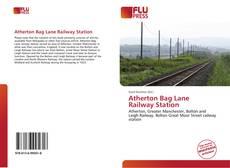 Atherton Bag Lane Railway Station kitap kapağı