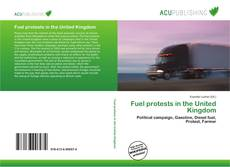 Bookcover of Fuel protests in the United Kingdom