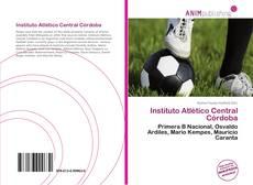 Bookcover of Instituto Atlético Central Córdoba