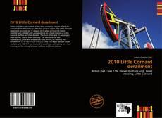 Portada del libro de 2010 Little Cornard derailment