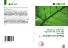 Réserve naturelle régionale du Bois des Roches kitap kapağı