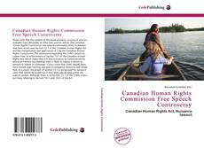 Bookcover of Canadian Human Rights Commission Free Speech Controversy