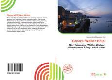 Portada del libro de General Walker Hotel