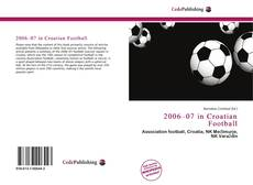 Portada del libro de 2006–07 in Croatian Football