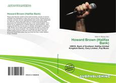 Bookcover of Howard Brown (Halifax Bank)