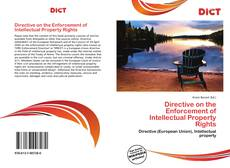 Bookcover of Directive on the Enforcement of Intellectual Property Rights