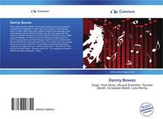 Portada del libro de Danny Bowes