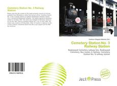 Bookcover of Cemetery Station No. 3 Railway Station