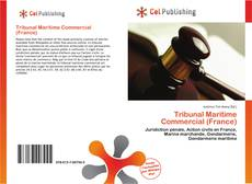 Bookcover of Tribunal Maritime Commercial (France)