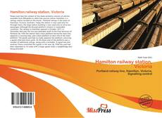 Bookcover of Hamilton railway station, Victoria