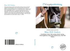 Bookcover of May Hill Stakes