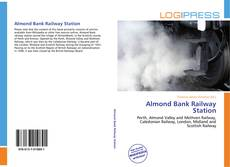 Bookcover of Almond Bank Railway Station