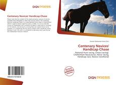 Bookcover of Centenary Novices' Handicap Chase