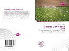 Bookcover of Svalbard Global Seed Vault