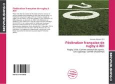Portada del libro de Fédération française de rugby à XIII