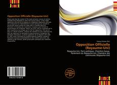 Bookcover of Opposition Officielle (Royaume-Uni)